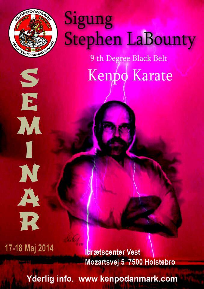 "Seminar med:  Stephen ""Sigung"" LaBounty, 9. dan Kenpo Karate"
