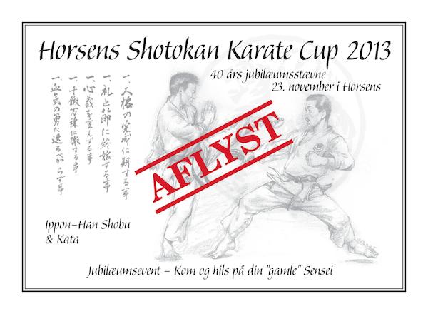 Horsens Shotokan Karate Cup 2013 er aflyst!
