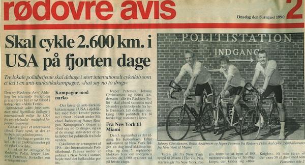 I 1990 tilmeldte jeg mig til et cykelløb i USA hvor man skulle cykle fra New York – Miami på 14 dage. Et vildt eventyr, der blev aflyst kun 3 dage før afgang – pga. Manglende økonomi.